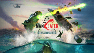Maneater Truth Quest